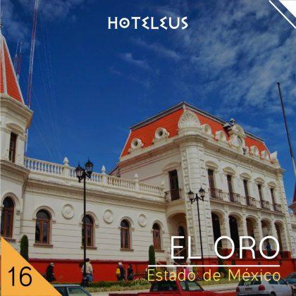 El Oro - Viajes a Los Pueblos Mágicos de México